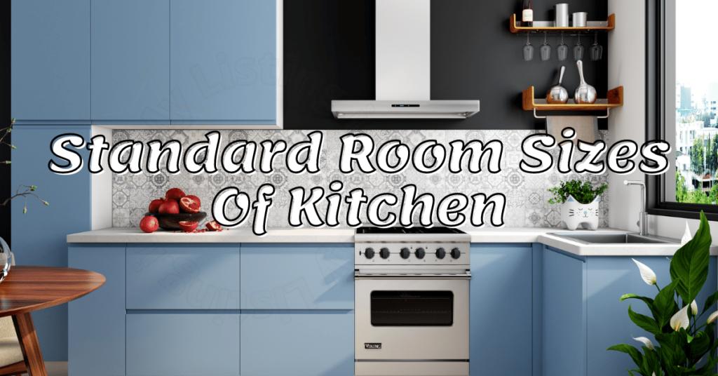 Standard Room Sizes Of Kitchen
